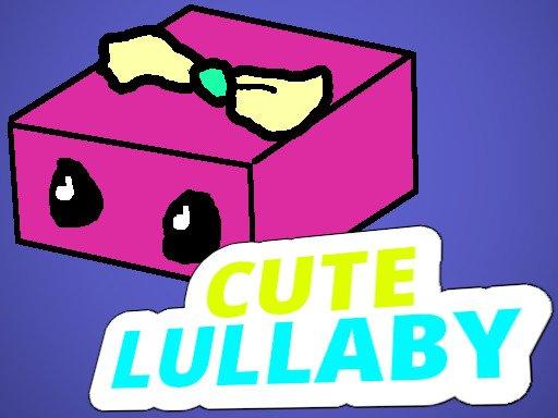 Cute Lullaby